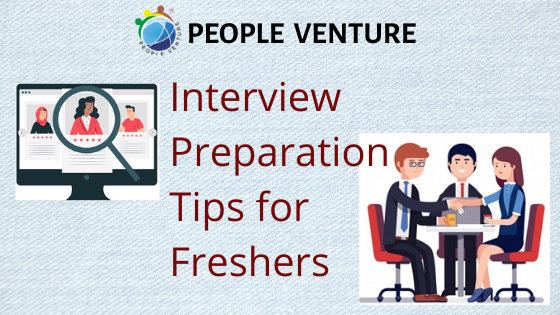 """Few Tips on """"How to Prepare for an Interview"""" for Freshers"""