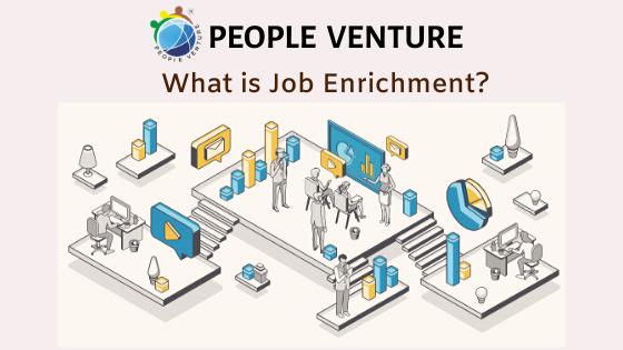 What is Job Enrichment? Advantages and Disadvantages