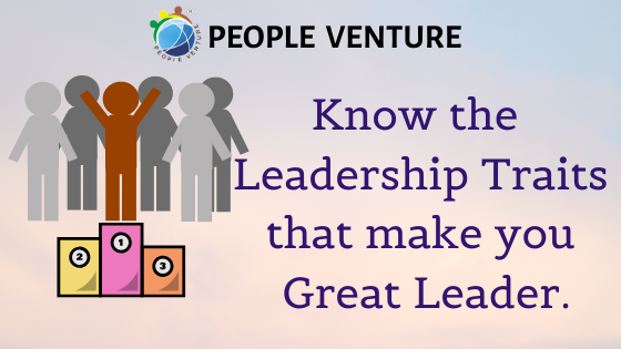 11 Leadership Traits That Makes You a Great Leader